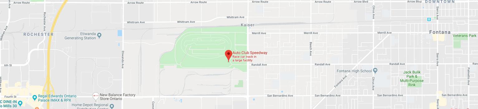 Auto Club Speedway 9300 Cherry Avenue Fontana, CA. 92335
